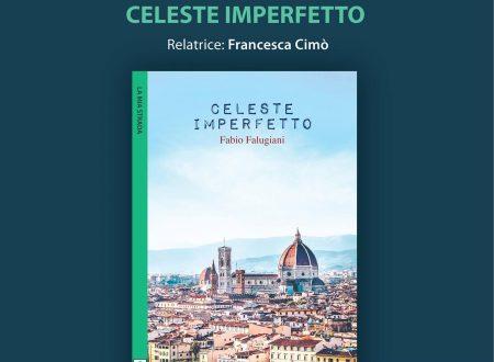 Celeste imperfetto di Fabio Falugiani – Pistoia 24 Novembre 2017