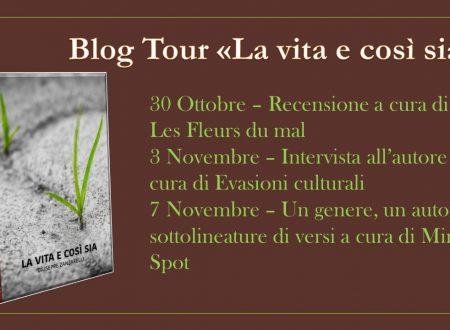 """Blogtour """"La vita e così sia"""" – Sottolineature di versi"""